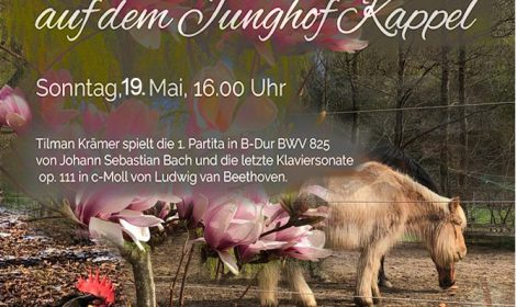 Bach und Beethoven auf dem Junghof Kappel 19.Mai